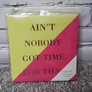 🔴 Ain't Nobody Got Time For That